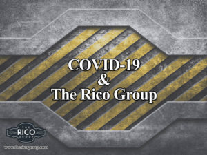 COVID-19 & The Rico Group